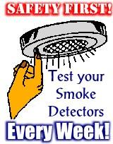 Test your smoke detectors every week